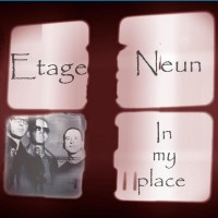 "Etage Neun – ""In My Place"""