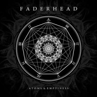 "Faderhead – ""Atoms & Emptiness"""