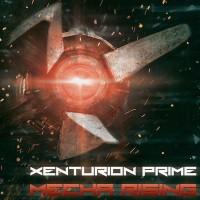 "Xenturion Prime – ""Mecha Rising"""
