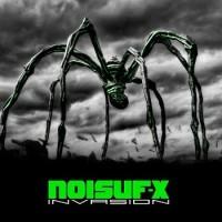 """Noisuf-X – """"Invasion"""""""