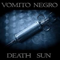 """Vomito Negro – """"Death Sun"""""""