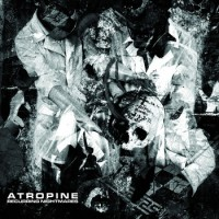 "Atropine – ""Recurring Nightmares"""
