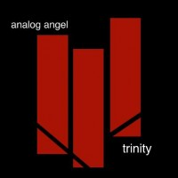 "Analog Angel – ""Trinity"""