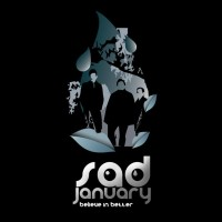 "Sad January – ""Believe in Better"""
