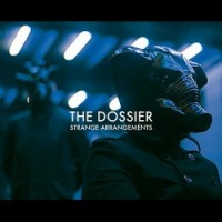 "The Dossier – ""Strange Arrangements"""