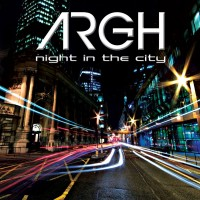 """Argh – """"Night in the City"""""""