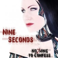 "Nine Seconds – ""Nothing to Confess"""