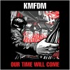 """KFMDM – """"Our Time Will Come"""""""