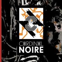 """Cardinal Noire – """"Cardinal Noire"""""""