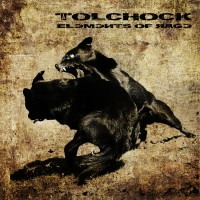 "Tolchock – ""Elements of Rage"""