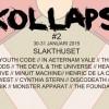 Liverapport: Kollaps #2 2015, Stockholm