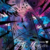 "Torul – ""The Measure"""