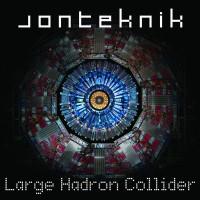 """Jonteknik följer upp med """"Large Hadron Collider"""""""