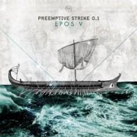 """PreEmptive Strike 0.1 – """"Epos V"""""""