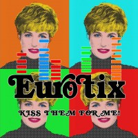 "Eurotix – ""Kiss Them For Me"""
