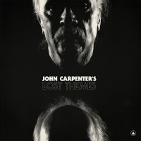 "John Carpenter – ""Lost Themes"""