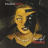 "Johnathan|Christian – ""Beautiful Hideous"""