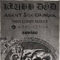 Liverapport: Agent Side Grinder (+Then Comes Silence, A Projection, Soviac) 20151119, Stockholm (foto)