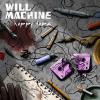 """Will Machine – """"Happy Tape"""""""
