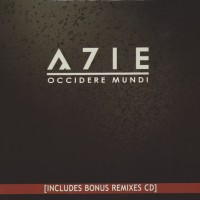 "A7ie – ""Occidere Mundi"""