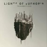 "Lights of Euphoria – ""Traumatized"""