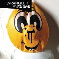 """Wrangler – """"White Glue"""""""