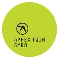 "Aphex Twin – ""Syro"""