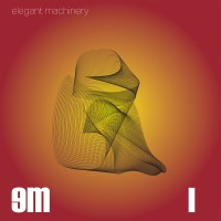 "Elegant Machinery – ""I"""
