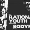 Liverapport: Rational Youth 20161014, Stockholm
