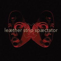 "Leæther Strip – ""Spæctator"""