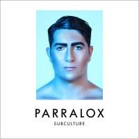 """Parralox – """"Subculture"""""""