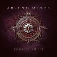 "Absurd Minds – ""Tempus Fugit"""
