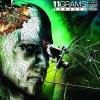 "11Grams – ""Panacea"""