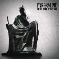 """Pyrroline – """"In the Dawn of Freedom"""""""