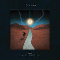 "Seeming – ""Sol: A Self-Banishment Ritual"""