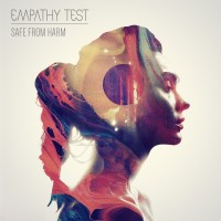 "Empathy Test – ""Safe From Harm"" + ""Losing Touch"""