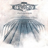 "Miseria Ultima – ""Phosphor"""