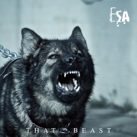 "ESA (Electronic Substance Abuse) – ""That Beast"""