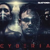 "Blastromen – ""Cyberia"""