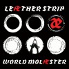 "Leæther Strip – ""World Molæster"""