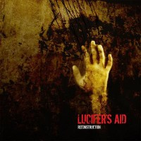 "Lucifer's Aid – ""Reconstruction"""