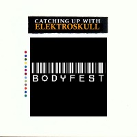 Catching up with Elektroskull: Bodyfest (intervju & livefoto)