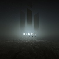 "Blume – ""Ashes"""