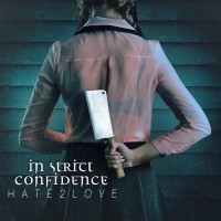 "In Strict Confidence – ""Hate2Love"""