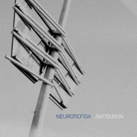 "Neuroticfish – ""Antidoron"""