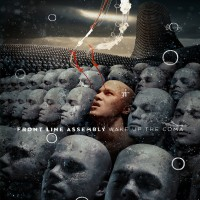 "Front Line Assembly – ""Wake Up the Coma"""