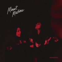 "Minuit Machine – ""Infrarouge"""