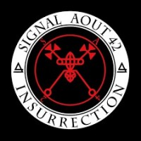 "Signal Aout 42 – ""Insurrection"""