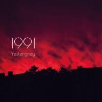 """Yestergrey – """"1991"""""""