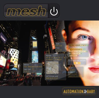 "Mesh - ""Automation Baby"""